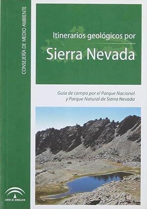 ITINERARIOS GEOLÓGICOS POR SIERRA NEVADA. Guía de: MARTIN MARTIN, Jose
