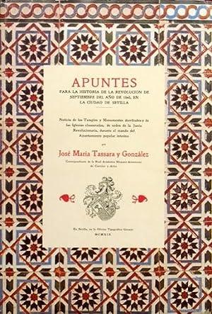 APUNTES PARA LA HISTORIA DE LA REVOLUCION: TASSARA Y GONZALEZ,