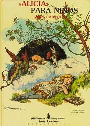 ALICIA PARA NIÑOS. THE NURSERY ALICE. (Edicion: CARROLL, Lewis /