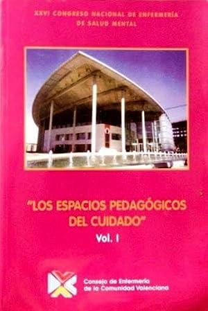 LOS ESPACIOS PEDAGÓGICOS DEL CUIDADO. XXVI Congreso Nacional de Enfermería de Salud ...
