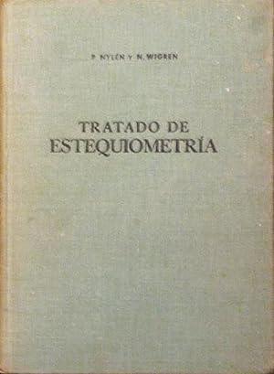 TRATADO DE ESTEQUIOMETRIA. (año 1963 / Muy buen estado): NYLEN, P. y WIGREN, N.