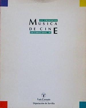 III ENCUENTRO INTERNACIONAL DE MUSICA DE CINE.