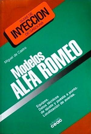 GUIAS DE INYECCION DE GASOLINA. MODELOS ALFA ROMEO. Equipos. Datos técnicos de ajuste y ...