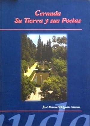 CERNUDA SU TIERRA Y SUS POETAS (Firmado por el autor): DELGADO ADORNA, Jose Manuel