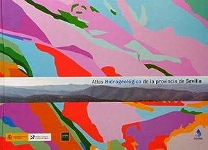 ATLAS HIDROGEOLOGICO DE LA PROVINCIA DE SEVILLA.(incluye CD)