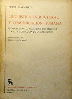 LINGÜISTICA ESTRUCTURAL Y COMUNICACION HUMANA. Introduccion al: MALMBERG, Bertil
