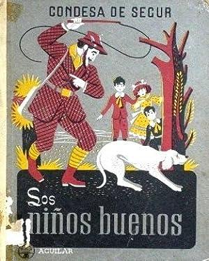 LOS NIÑOS BUENOS: CONDESA DE SEGUR (ROSTOPCHINE, Sofia)