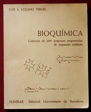 BIOQUIMICA. Colección de 2087 preguntas programadas, de respuestas multiples: LOZANO TERUEL,...