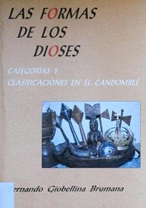 LAS FORMAS DE LOS DIOSES. Categorias y clasificaciones en el Candomble. (COMO NUEVO): GIOBENILLA ...