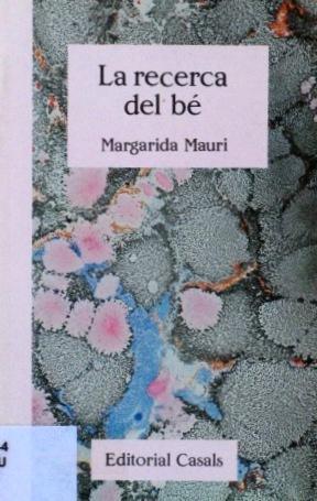 LA RECERCA DEL BE: MAURI, Margarida