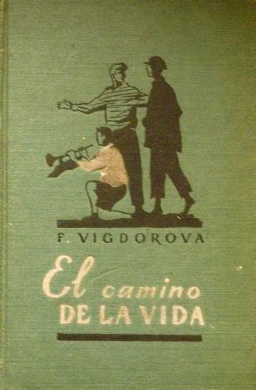 EL CAMINO DE LA VIDA: VIGDOROVA, F.