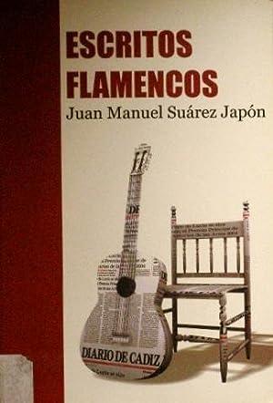ESCRITOS FLAMENCOS: SUAREZ JAPON, Juan Manuel