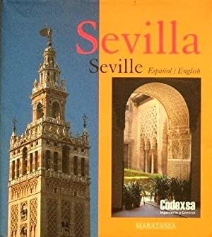 SEVILLA MULTIPLE. MULTI-FACETED SEVILLE. (Bilingual Español-English)