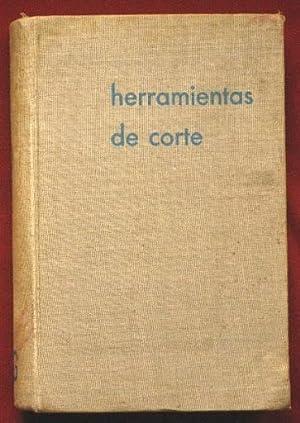 Teoria y practicas de las HERRAMIENTAS DE CORTE: BLANPAIN, Eduardo