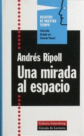 UNA MIRADA AL ESPACIO: RIPOLL, Andres