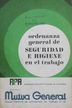 ORDENANZA GENERAL DE SEGURIDAD E HIGIENE EN EL TRABAJO