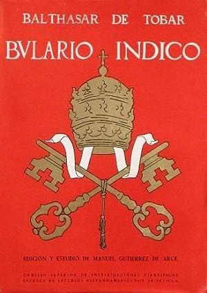 COMPENDIO BULARIO INDICO. Tomo II: DE TOVAR, Balthasar