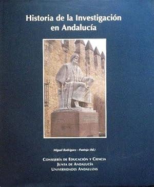 HISTORIA DE LA INVESTIGACION EN ANDALUCIA: RODRIGUEZ, M. - PANTOJA (ed)