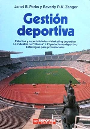 GESTION DEPORTIVA. Estudios y especialidades. Marketing deportivo. La industria del firtness. El ...