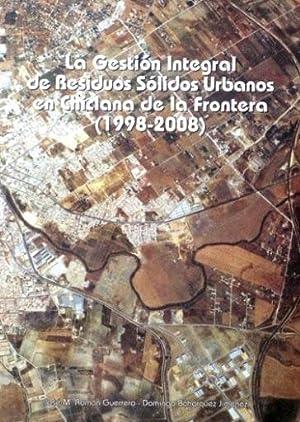 LA GESTION INTEGRAL DE RESIDUOS SOLIDOS URBANOS EN CHICLANA DE LA FRONTERA (1998-2008): ROMAN ...