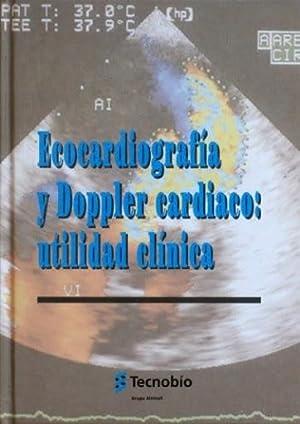 ECOCARDIOGRAFIA Y DOPPLER CARDIACO: UTILIDAD CLINICA: TECNOBIO