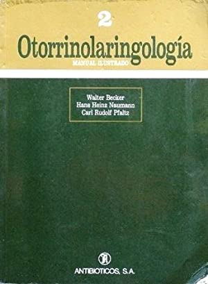 OTORRINOLARINGOLOGIA. Manual ilustrado: BECKER, Walter. HEINZ NAUMANN, Hans. RUDOLF PFALTZ, Carl