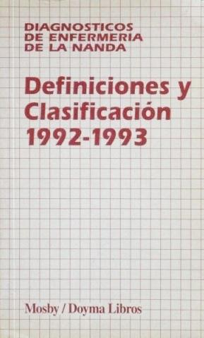 DEFINICIONES Y CLASIFICACIONES 1992-1993. Diagnosticos de enfermeria de la Nanda