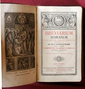 BREVIARIUM ROMANUM. Ex decreto SS. Concilii Tridentini restitutum SS. PII V Pontificis Maximi jussu...