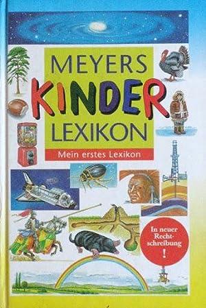 MEYERS KINDER LEXICON. Mein erstes Lexicon