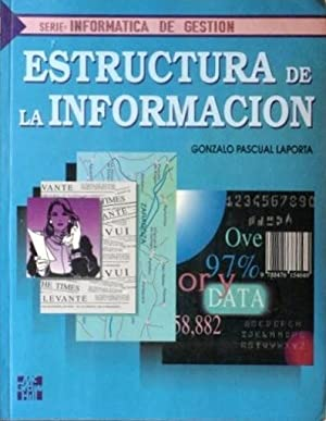 ESTRUCTURA DE LA INFORMACION: PASCUAL LAPORTA, Gonzalo
