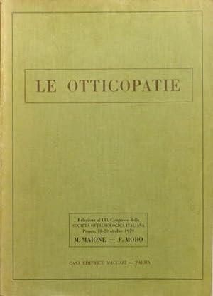 LE OTTICOPATIE. (Texto en italiano): MAIONE, Mario. MORO, Ferruccio