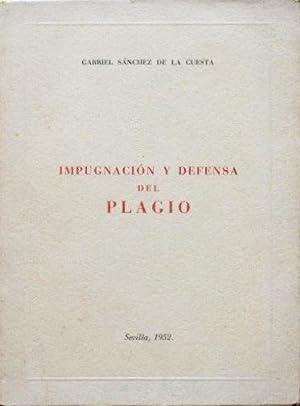 IMPUGNACION Y DEFENSA DEL PLAGIO (Firmado por el autor): SANCHEZ DE LA CUESTA, gabriel