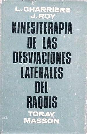KINESITERAPIA DE LAS DESVIACIONES LATERALES DEL RAQUIS: CHARRIERE, L. ROY, J.