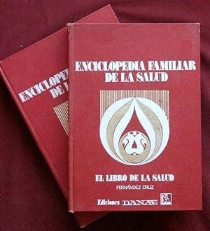 ENCICLOPEDIA FAMILIAR DE LA SALUD (dos tomos): FERNANDEZ CRUZ