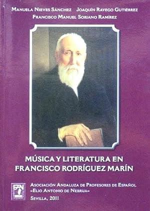 MUSICA Y LITERATURA EN FRANCISCO RODRIGUEZ MARIN. (Nuevo): NIEVES SANCHEZ, Manuela. RAYEGO ...