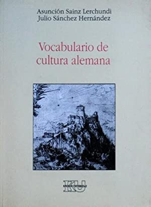 VOCABULARIO DE CULTURA ALEMANA: SAINZ LERCHUNDI, Asuncion. SANCHEZ HERNANDEZ, Julio
