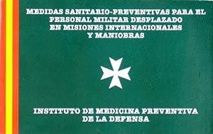 MEDIDAS SANITARIO-PREVENTIVAS PARA EL PERSONAL MILITAR DESPLAZADO EN MISIONES INTERNACIONALES Y ...