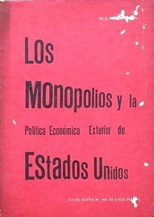LOS MONOPOLIOS Y LA POLITICA ECONOMICA EXTERIOR DE ESTADOS UNIDOS: ZAJMATOV, M. I.