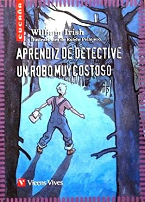 APRENDIZ DE DETECTIVE. UN ROBO MUY COSTOSO: IRISH, William