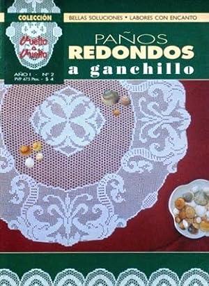 PAÑOS REDONDOS A GANCHILLO. Colección VUELTA A VUELTA, Año I, nº 2