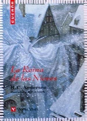 LA REINA DE LAS NIEVES: H.C. ANDERSEN