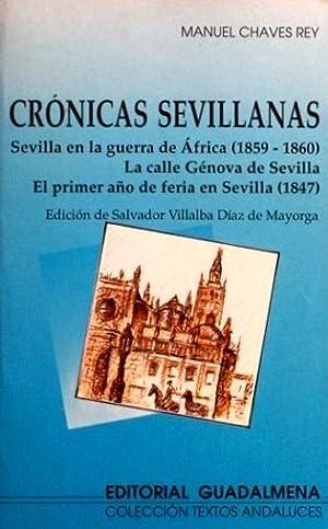 CRONICAS SEVILLANAS. Sevilla en la guerra de Africa (1859-1860). La calle Genova de Sevilla. El ...