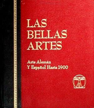 ARTE ALEMAN Y ESPAÑOL HASTA 1900 (Las Bellas Artes, 4)