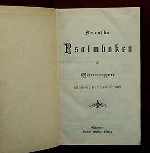 Swenska PSALMBOKEN as Konungen, gillad och stadfästad ar 1819