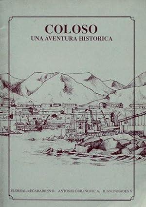 COLOSO. UNA AVENTURA HISTORICA: RECABARREN, R, Floreal. OBILINOVIC, A, Antonio. PANADES, V. Juan