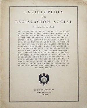 ENCICLOPEDIA DE LEGISLACION SOCIAL (Treinta años de labor)