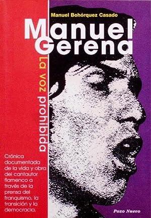 MANUEL GERENA. La voz prohibida (FIRMADO POR EL AUTOR): BOHORQUEZ CASADO, Manuel