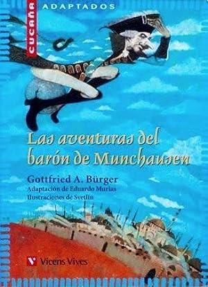 LAS AVENTURAS DEL BARON DE MUNCHAUSEN (adaptado): BURGER, Gottfried A.