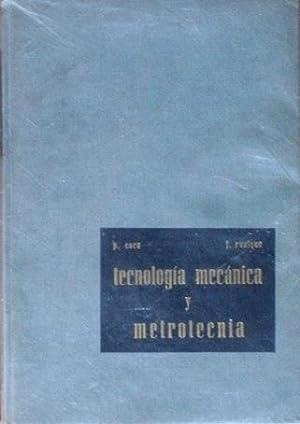 TECNOLOGIA MECANICA Y METROTECNICA: COCA REBOLLERO, P. ROSIQUE JIMENEZ, J.