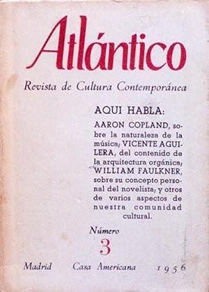 ATLANTICO. Revista de cultura contemporanea. Numero 3.: COPLAND, Aaron. AGUILERA,